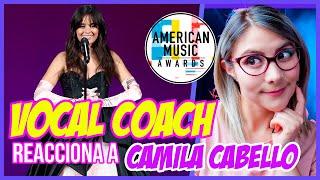 CAMILA CABELLO - CONSEQUENCES  [2018 American Music Awards] | VOCAL COACH REACCIONA | Gret Rocha