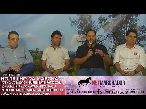 #73 - Programa no Trilho da Marcha - 24/06/2019 - Mangalarga Marchador - Especial Piquira