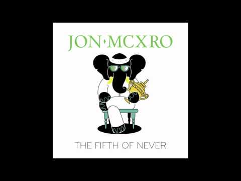 JON MCXRO - Mercy (Feat. D.A of Chester French)