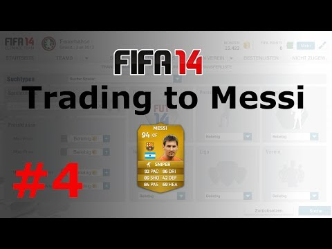 Fifa 14 - Trading to Messi - Episode 4 [Ultimate Team - Deutsch]