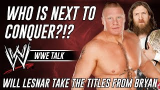 WWE Will Brock Lesnar Conquer The WWE Title Next From