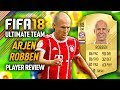 FIFA 18 ARJEN ROBBEN 88 PLAYER REVIEW FIFA 18 ULTIMATE TEAM