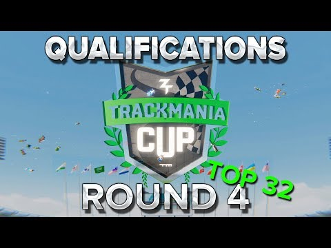 Trackmania Cup 2018 #49 : Round 4 des qualifications