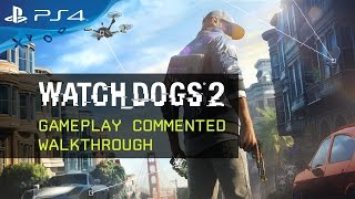 Watch Dogs 2 - 19 Minutes of Gameplay