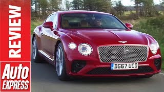 New Bentley Continental GT review - the best grand tourer ever?. Auto Express.
