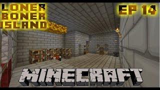 Loner Boner Ep 14 - BUILDING THE ENCHANTMENT ROOM