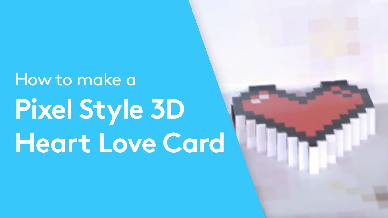 Valentine S Day 3d Pixel Heart Love Cards Learn How To