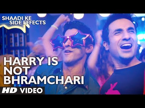 Harry Is Not Bhramchari Song Shaadi Ke Side Effects | Jazzy B | Farhan Akhtar, Vidya Balan, Vir Das