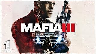 Mafia 3. #1: Добро пожаловать домой.