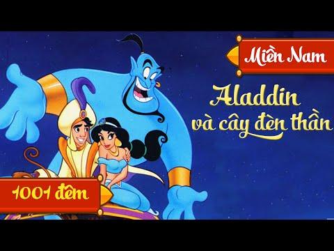 Aladdin Và Cây Đèn Thần - Truyen Co Tich The Gioi - Giọng Miền Nam