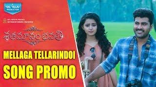 Shatamanam-Bhavati-Movie-Mellaga-Tellarindoi-Song-Promo