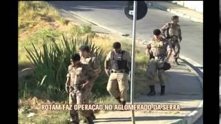 Militares fazem opera��o contra criminalidade no Aglomerado da Serra
