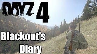 DAY 4 - ★DayZ StandAlone★ |Blackout's Diary| - TROLL THE BANDITS