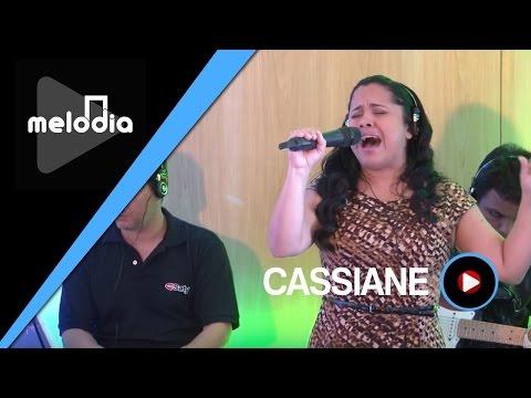 Cassiane - Com Muito Louvor - Melodia Ao Vivo
