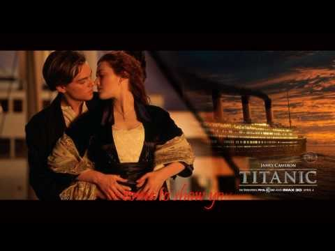 Nhạc phim titanic my heart will go on with lyrics Celine Dion hd