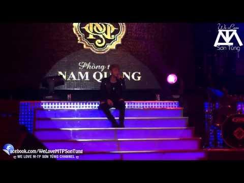 LIVE  Chắc Ai Đó Sẽ Về   Sơn Tùng M TP  Show PT Nam Quang 25 10 2014