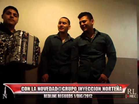 Colage de canciones@Grupo Inyeccion Norteña