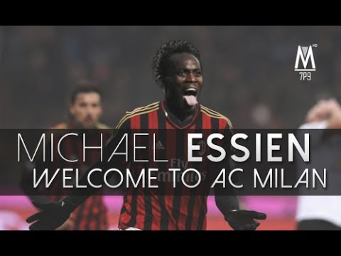 Michael Essien - Welcome to AC Milan
