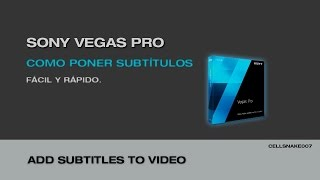 Tutorial Sony Vegas Pro (creacion De Subtitulos Facil Y