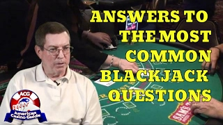 Answers To Common Blackjack Questions With Blackjack