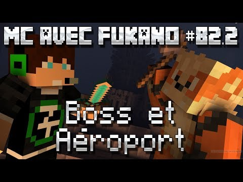 MC avec Fukano #82.2 : Boss et Aéroport