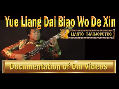 Lianto Tjahjoputro -  Yue Liang Dai Biao Wo de Xin  - Love song from China - Solo Guitar