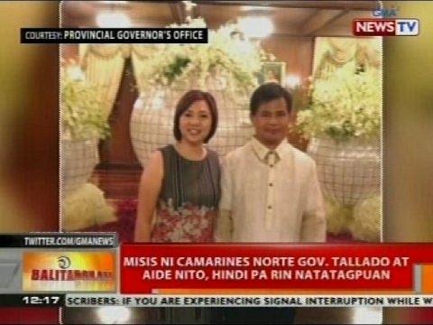 Misis ni Camarines Norte Gov. Tallado at aide nito, hindi pa rin natatagpuan