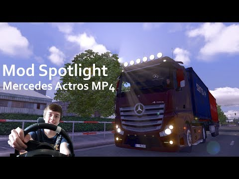 Euro Truck Sim 2 Mod Spotlight - Mercedes Actros MP4 + DOWNLOAD