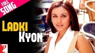 Ladki Kyun - Hum Tum 720p HD Song