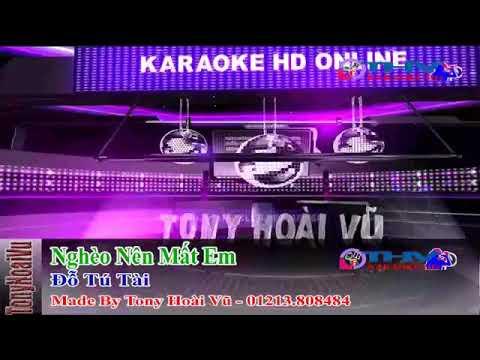 Ngheo nen mat em karaoke trí