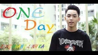 One Day - Long Hoàng & Linh Ka