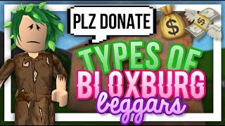 TYPES OF BEGGARS ON BLOXBURG