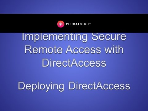 Configuring a simple deployment of DirectAccess