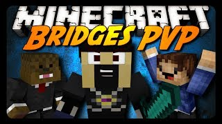 Minecraft Mini-Game: BRIDGES PVP! w/ AntVenom & Friends!