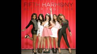 Fifth Harmony Better Together (Studio Version)