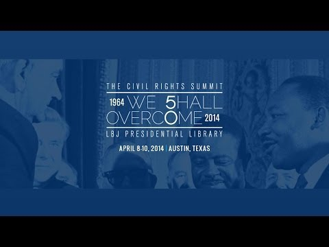 LBJ Library Civil Rights Summit - Day 3 - Morning Panels (11:30-4:00 pm CDT)