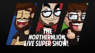 The Northernlion Live Super Show! [February 5th, 2014] (2/2)