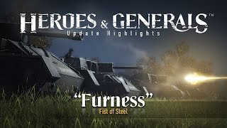Heroes & Generals - 'Furness - Fist of steel' Frissítés