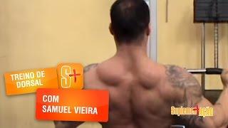 Treino de Dorsal com Samuel Vieira