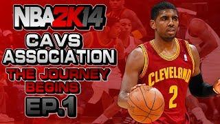 NBA 2K14 Association Ep.1: Cleveland Cavaliers Ft. Kyrie