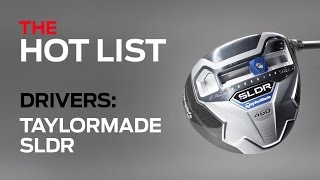 The Golf Digest 2014 Hot List: TaylorMade SLDR-Drivers