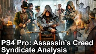 Assassin's Creed Syndicate - PS4 Pro vs PS4 vs PC Graphics Comparison