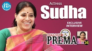 Actress Sudha Exclusive Interview –  Dialogue With Prema