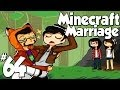 Minecraft Marriage Ep.64 | The girls are Hotties!