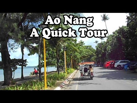 Ao Nang, Krabi, Thailand, a short tour. Showing hotels, restaurants & services on the main street