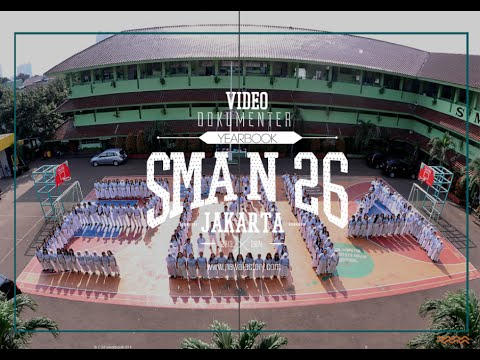 YEARVID : SMAN 26 Jakarta (2014)