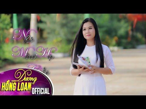 Nhớ Mùa Hạ Cuối - Dương Hồng Loan [MV Full HD] - Duration: 5:25.