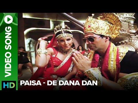 Paisa (song promo) – De Dana Dan