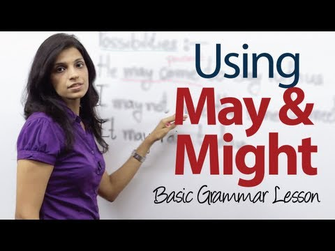 English Grammar Lessons - Using May and Might - Basic English Grammar Lesson