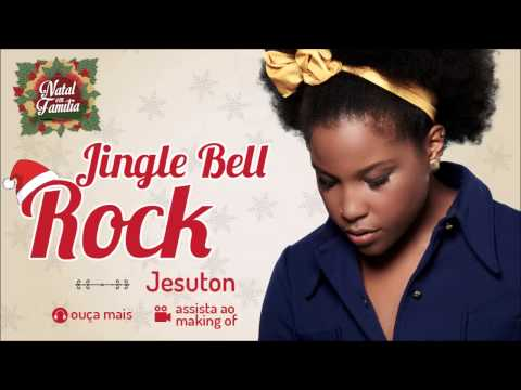 Jesuton - Jingle Bell Rock - (Natal em Família)